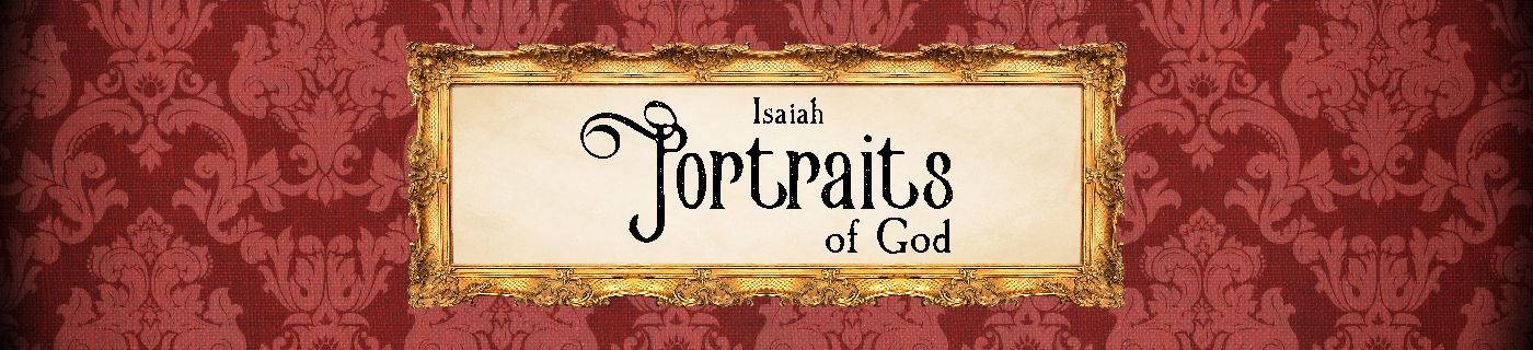 portraits of God message series