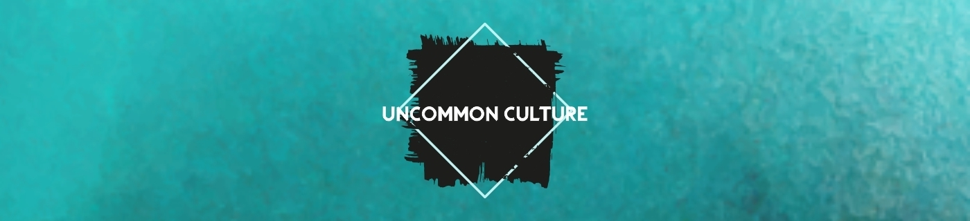 uncommon culture message series