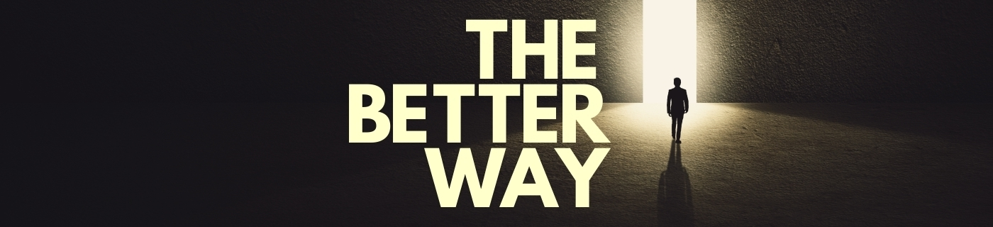 the better way message series